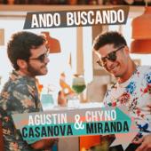 Ando Buscando (feat. CHYNO) - Agustin Casanova & Chyno Miranda