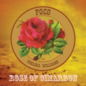 Poco - Rose of Cimarron (feat. Chelsea Williams)