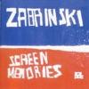 Screen Memories, Zabrinski
