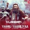 Yaamili Yaamiliya From Laabam Single