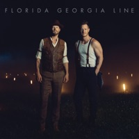 FLORIDA GEORGIA LINE - Talk You Out Of It Chords and Lyrics
