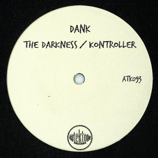 The Darkness / Kontroller - Single by Dank