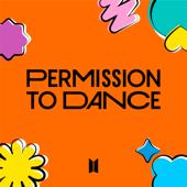Permission to Dance - BTS