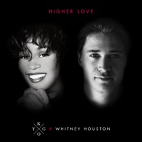 Kygo & Whitney Houston - Higher Love