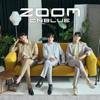 CNBLUE - ZOOM artwork
