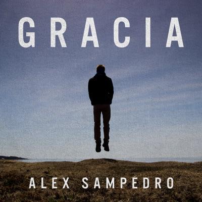 Gracia - Single - Alex Sampedro