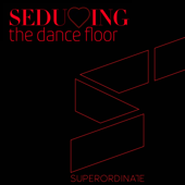 Seducing the Dancefloor, Vol. 3