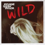 Joanne Shaw Taylor - My Heart's Got A Mind Of It's Own