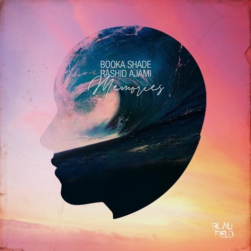 Memories - Single by Rashid Ajami & Booka Shade