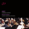 Orff: Carmina Burana - London Symphony Orchestra, Richard Hickox & London Symphony Chorus