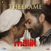 Theerame From Malik - Sushin Shyam, K.S. Chithra & Sooraj Santhosh mp3