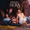 Emma Muscat - Meglio di sera (feat. Álvaro De Luna & Astol) artwork