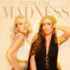 Maddie & Tae - Madness artwork