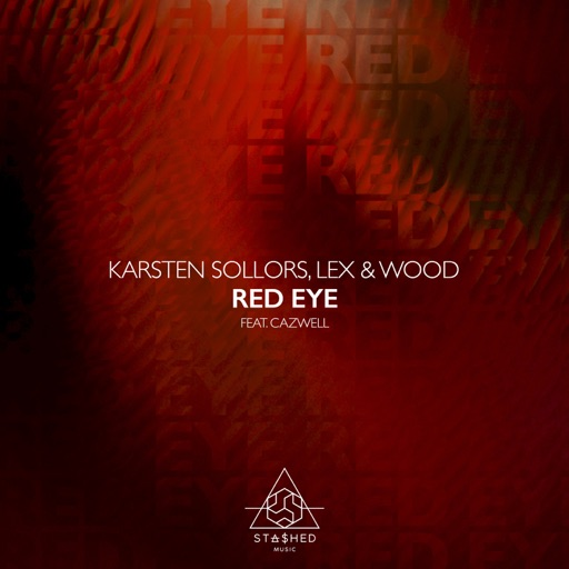 Red Eye (feat. Cazwell) - Single by Karsten Sollors & Lex & Wood