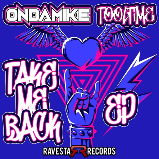 Take Me Back (EP) by OnDaMiKe & Tooltime