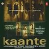 Kaante Background Score Dialogues Songs Original Motion Picture Soundtrack