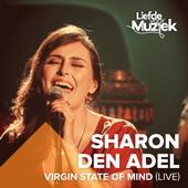 Virgin State of Mind (Uit Liefde Voor Muziek) [Live]