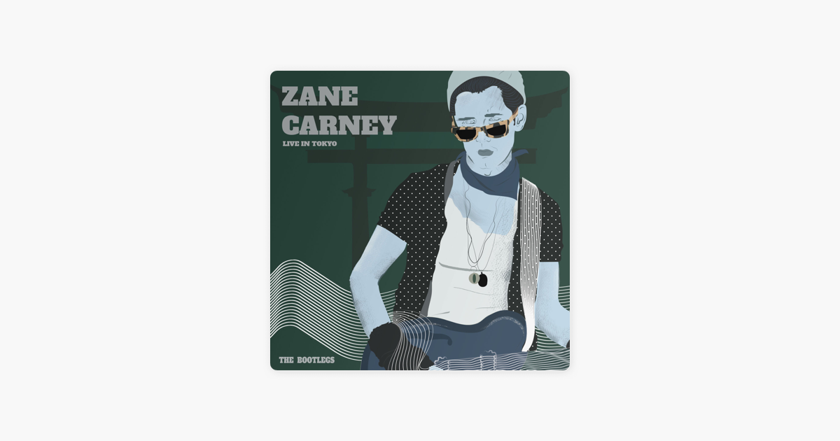 Live in Tokyo: The Bootlegs (Live) by Zane Carney