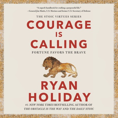 Courage Is Calling: Fortune Favors the Brave (Unabridged)