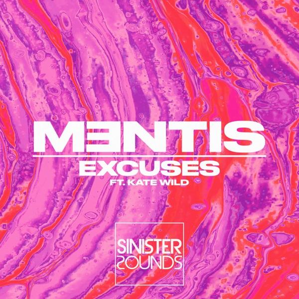 Mentis / Kate Wild - Excuses