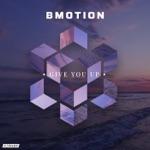 BMotion & flowanastasia - Give You Up