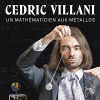 Télécharger Cédric Villani - Un Mathématicien aux Métallos Episode 5