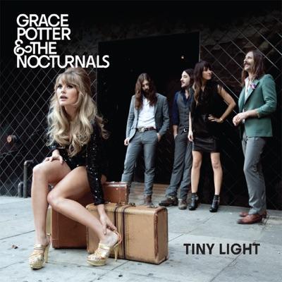 Tiny Light - Single - Grace Potter & The Nocturnals