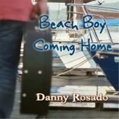 Danny Rosado - Beach Bound with My Baby