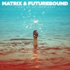 Light Us Up (feat. Calum Scott) [Remixes] - Single, Matrix & Futurebound