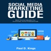Social Media Marketing Guide: Best Social Media for Dummies and Professionals (Making Money Online) (Unabridged) AudioBook Download