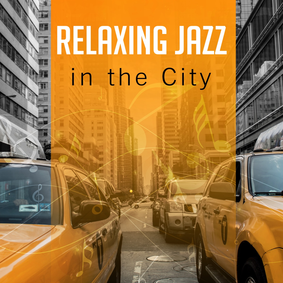 Relaxing Jazz in the City: Smooth Instrumental Music, Mood & Mellow