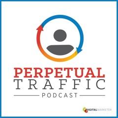 Perpetual Traffic by DigitalMarketer   Facebook Advertising   Social Media Marketing   Digital Marketing I