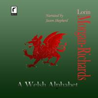 A Welsh Alphabet (Unabridged)