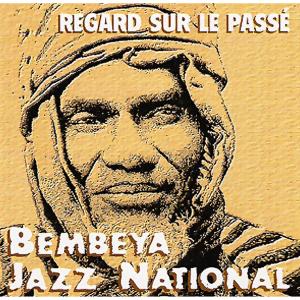 Bembeya Jazz National - Regard sur le passé