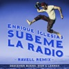 SÚBEME LA RADIO feat Descemer Bueno Zion Lennox Ravell Remix Single
