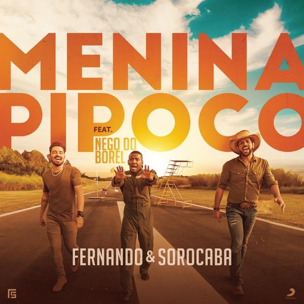 Menina Pipoco (feat. Nego do Borel) - Single