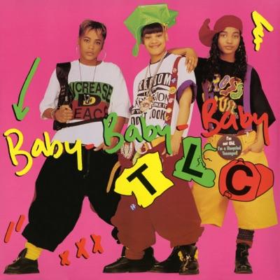 Baby-Baby-Baby (Remixes) - EP - TLC