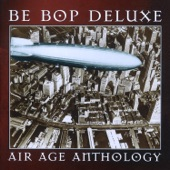 Be Bop Deluxe - Music In Dreamland