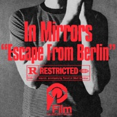 In Mirrors - Escape From Berlin