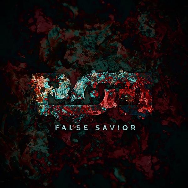 Beyond Our Eyes – False Savior [single] (2017)