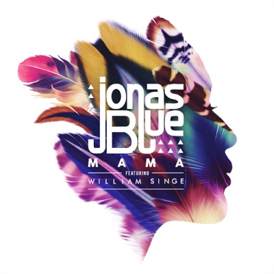 Jonas Blue / William Singe - Mama