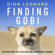 Dion Leonard - Finding Gobi: The True Story of a Little Dog and an Incredible Journey (Unabridged)