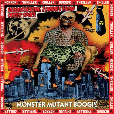Monster Mutant Boogie - Bloodsucking Zombies From Outer Space
