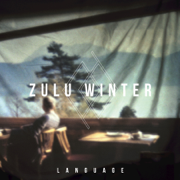 Language - Zulu Winter - Zulu Winter
