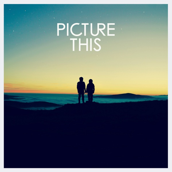Picture This - Addicted To You