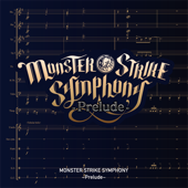 MONSTER STRIKE SYMPHONY ~Prelude~