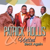Patrick Hollis & United - Praise the Lord