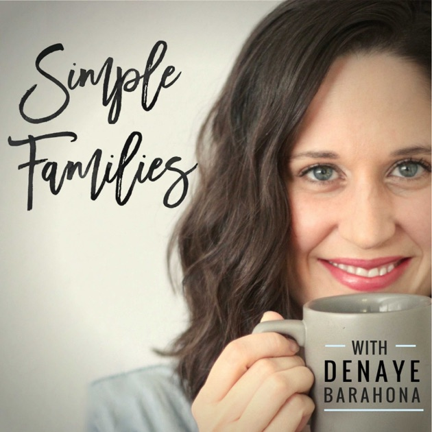 Simple families podcast parenting simple living for Minimalist living with children