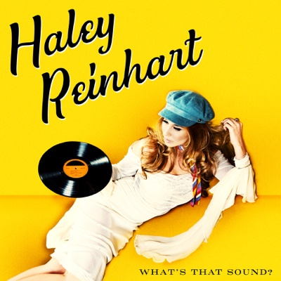 What's That Sound? - Haley Reinhart album