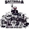 Rhythm over Key, Saffrolla
